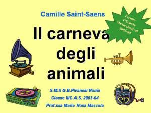 il carnevale degli animali IIIC Prem. naz. 4° Scuola Musicafestival 04
