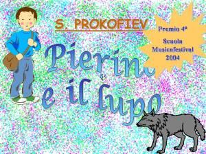 Pierino e il lupo Premio nazionale 4° Scuola Musicafestival 2004